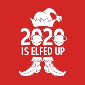 BustedTees: 2020 Is Elfed Up Raglan