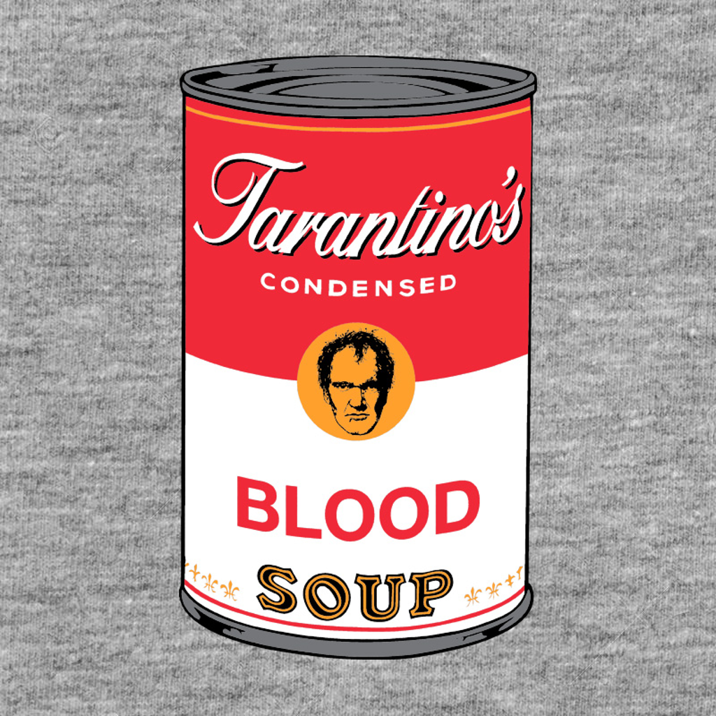 Pampling: Tarantino's Blood Soup