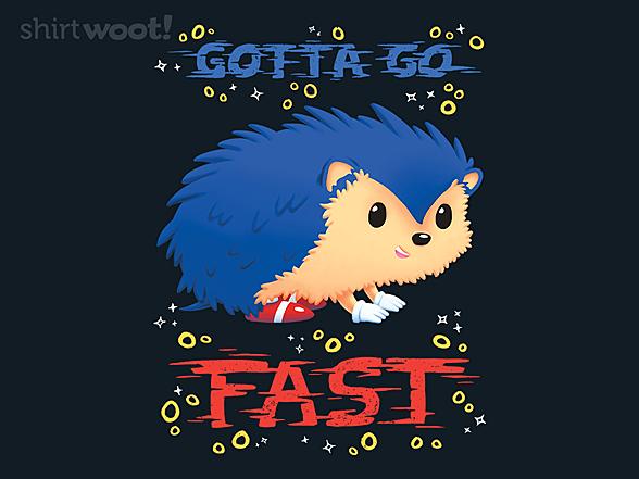 Woot!: Gotta Go Fast
