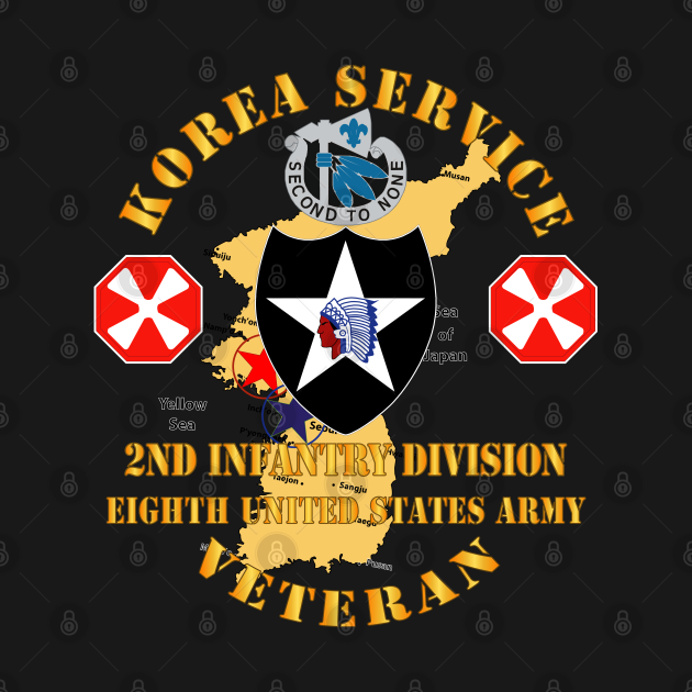TeePublic: Korea Service Vet - 2nd Infantry Div - 8th US Army