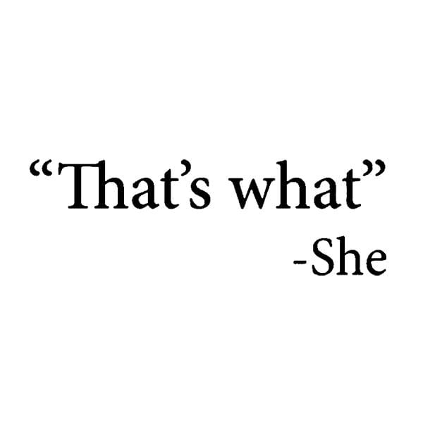 BustedTees: That's What She Said MUG