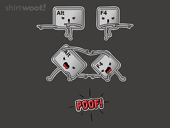 Woot!: Alt F4