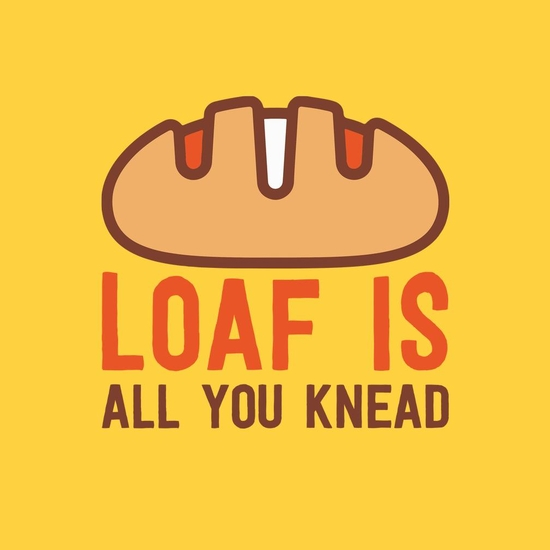 BustedTees: Loaf Is All You Knead
