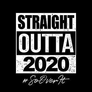 BustedTees: Straight Outta 2020