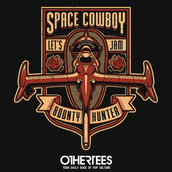 OtherTees: Just a Humble Bounty Hunter