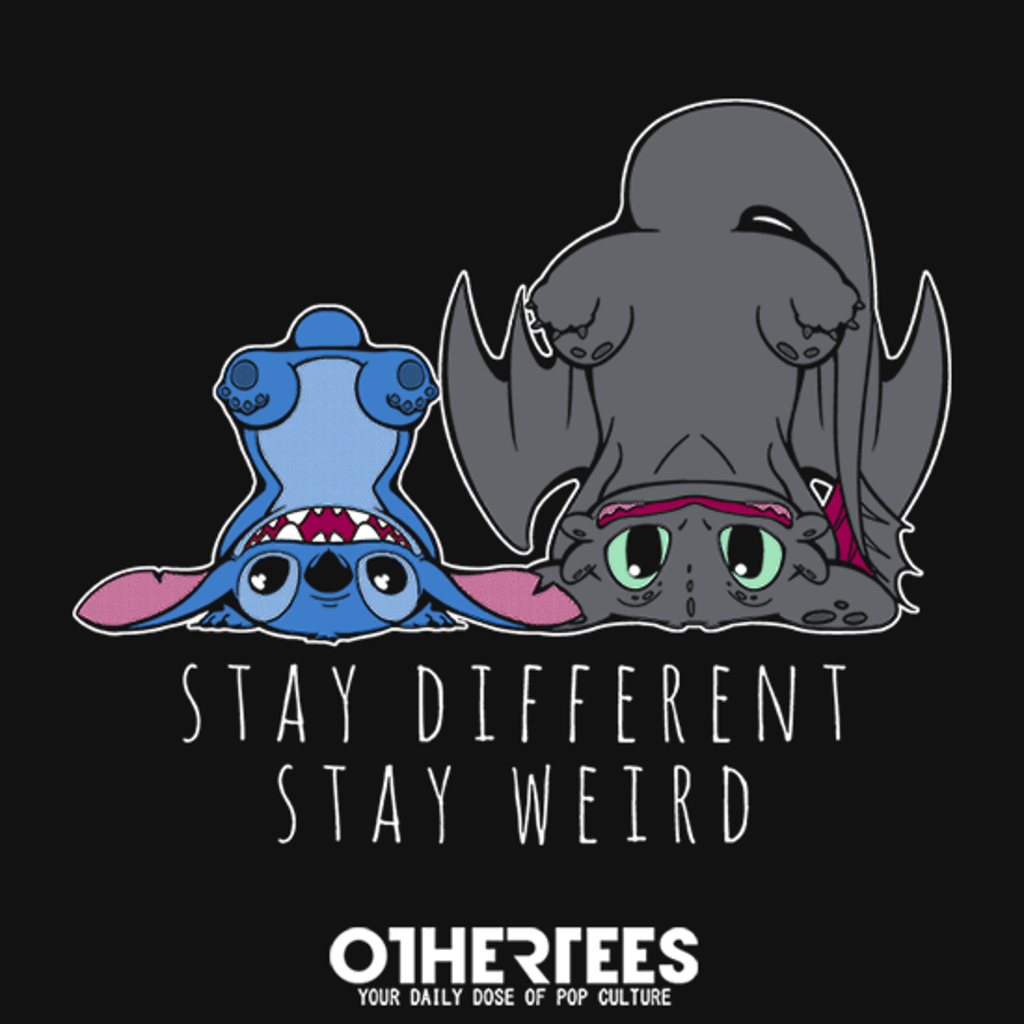 OtherTees: Stay Weird
