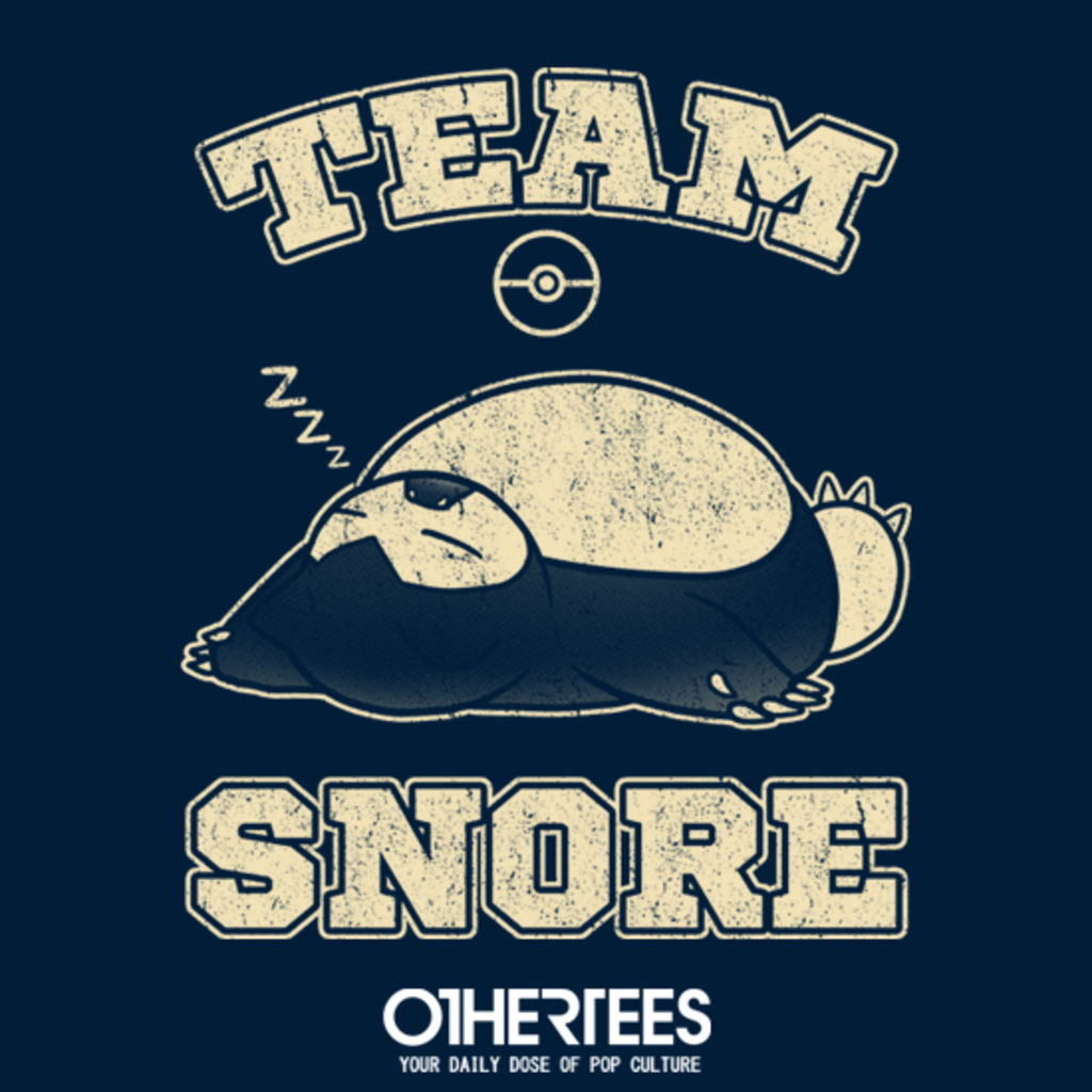 OtherTees: Team Snore
