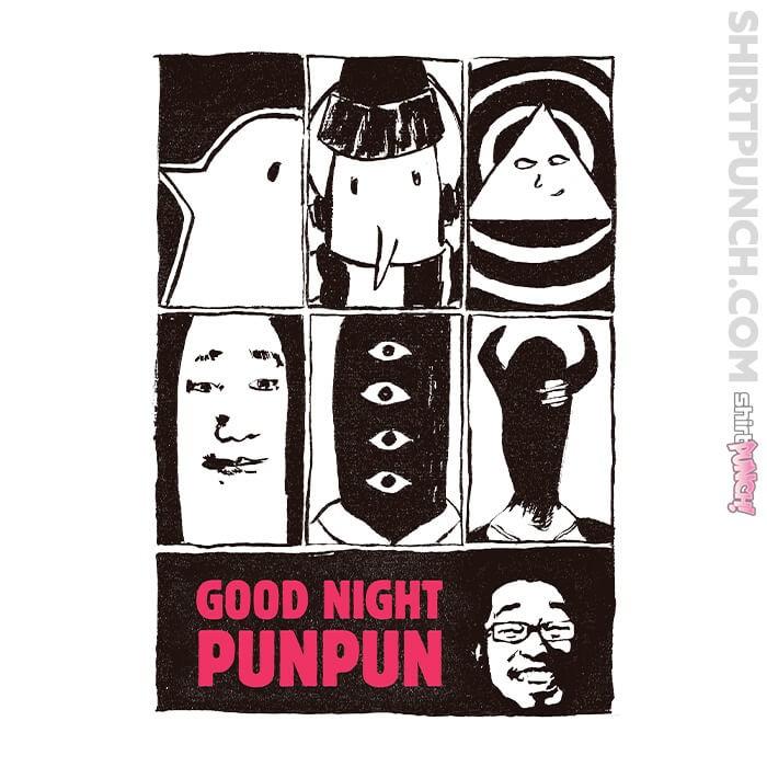 ShirtPunch: Oyasumi PunPun
