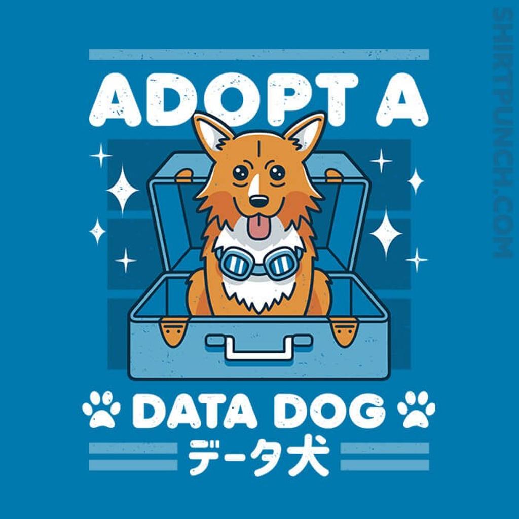 ShirtPunch: Adopt A Data Dog