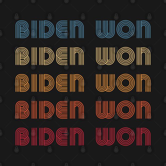 TeePublic: Biden Won