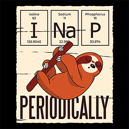 MeWicked: I Nap Periodically - STEM - Geek - Sloth - Periodic Table - Students