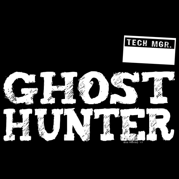 NeatoShop: Ghost Hunter Team - Tech Mgr.