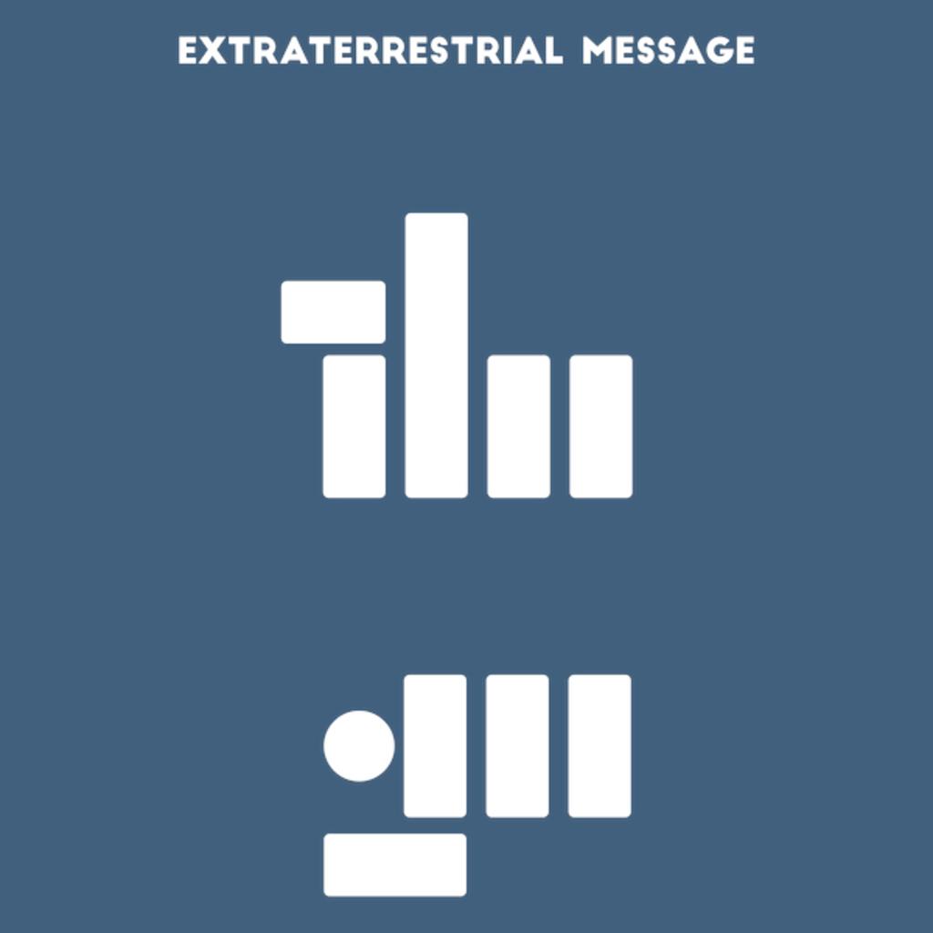 NeatoShop: Extraterrestrial Message