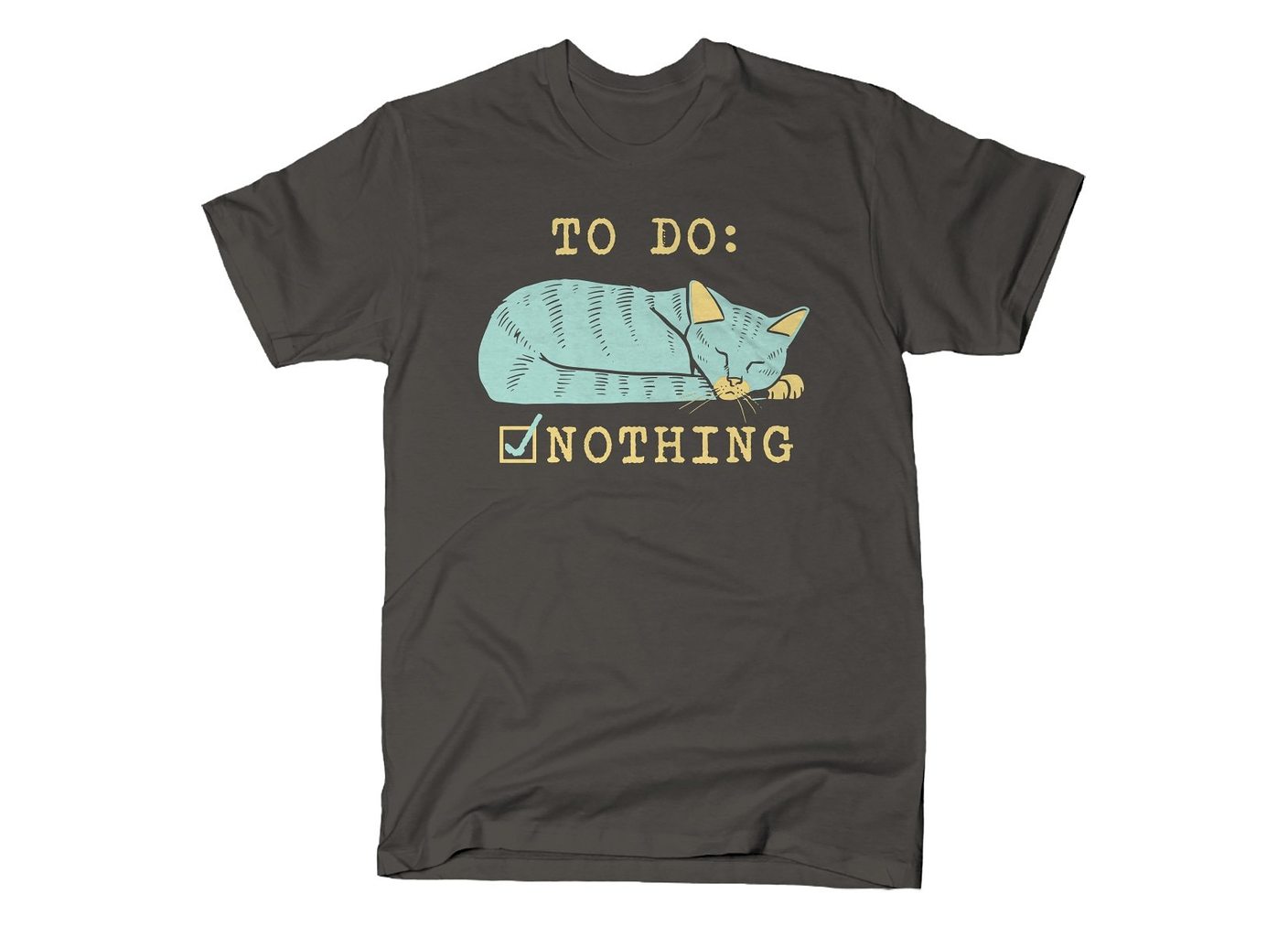SnorgTees: To Do: Nothing