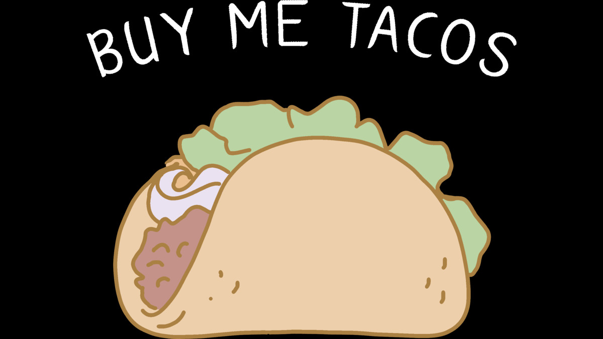 Design by Humans: Buy Me Tacos