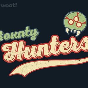 Woot!: Hunters of Bounty