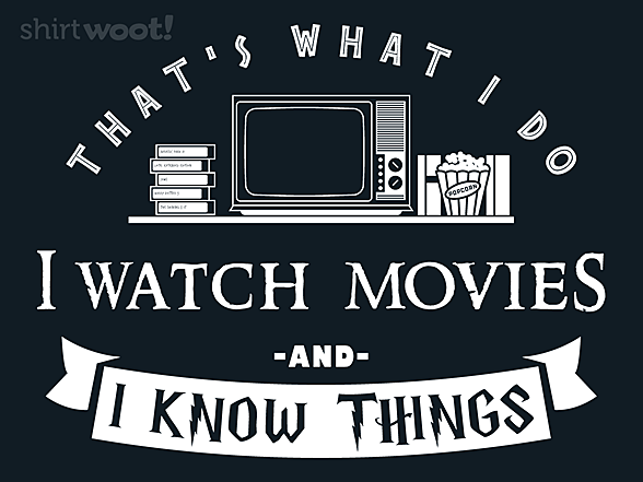 Woot!: I Watch Movies & I Know Things