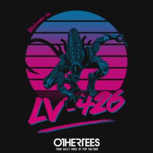 OtherTees: Welcome to LV-426