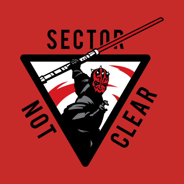 TeePublic: Sector Not Clear!