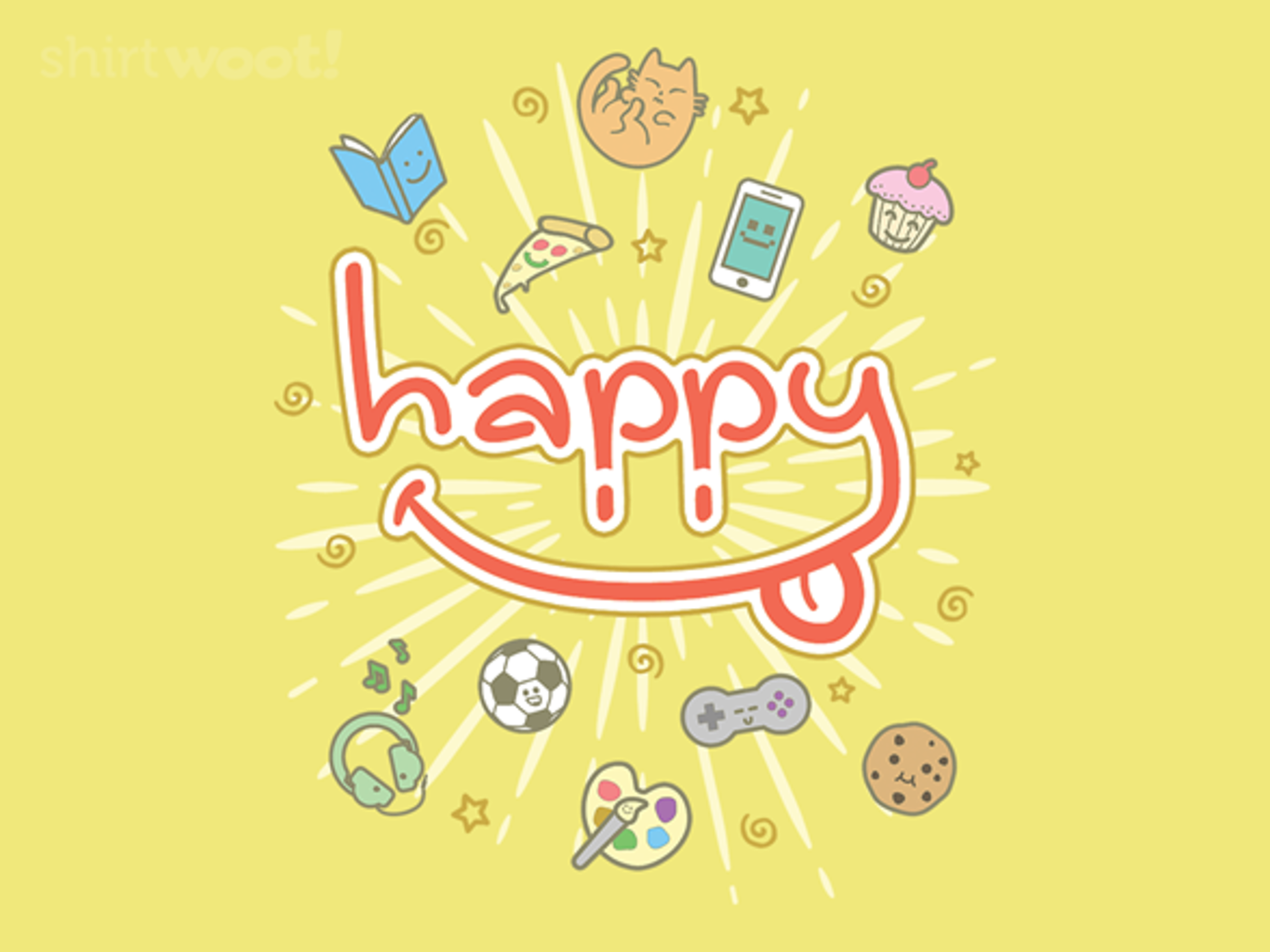 Woot!: This is My HAPPY Shirt! - $15.00 + Free shipping
