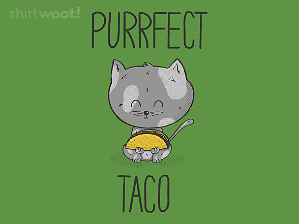 Woot!: Purrfect Taco