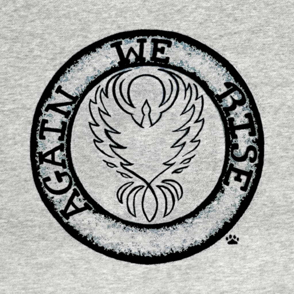 TeePublic: We Rise Again