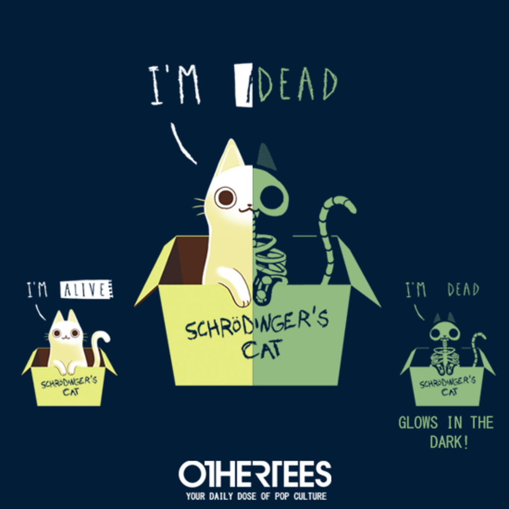OtherTees: Schrodinger's Night