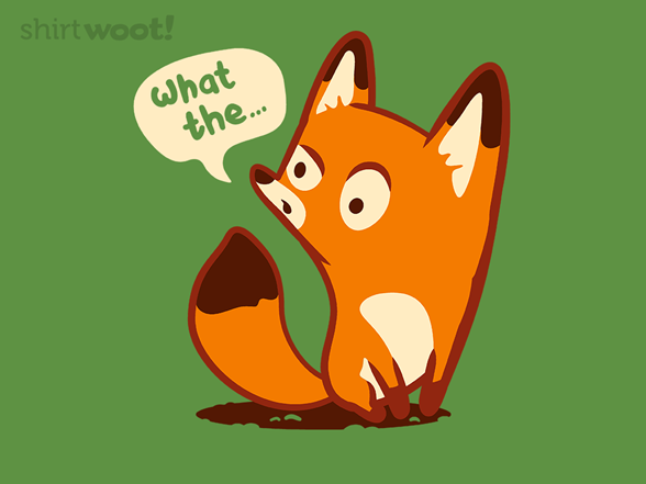 Woot!: What the Fox!?