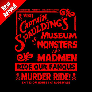 Five Finger Tees: Captain Spaulding's Museum Of Monsters And Madmen T-Shirt