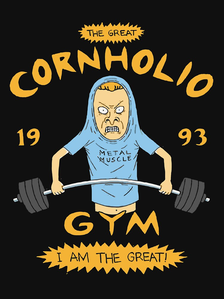 RedBubble: The 1990s TV Cornholio Gym Inspired Rare Artwork