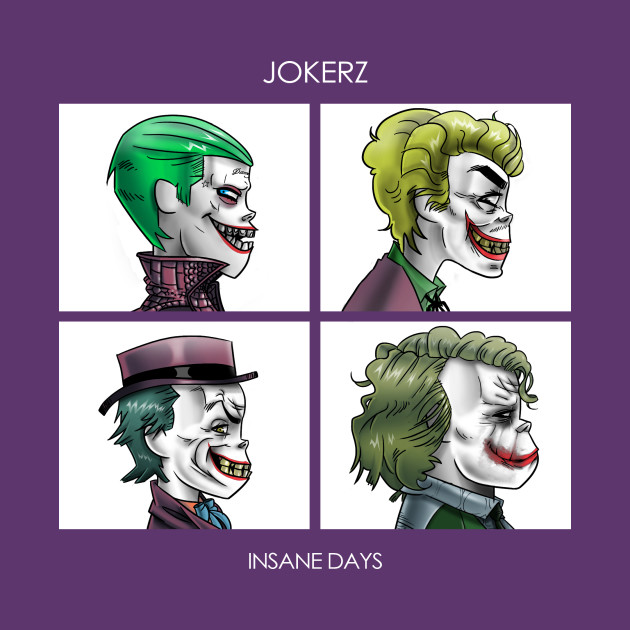 TeePublic: Jokerz - Insane Days T-Shirt