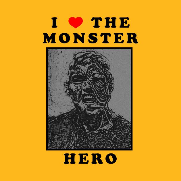 TeePublic: I Love The Monster Hero