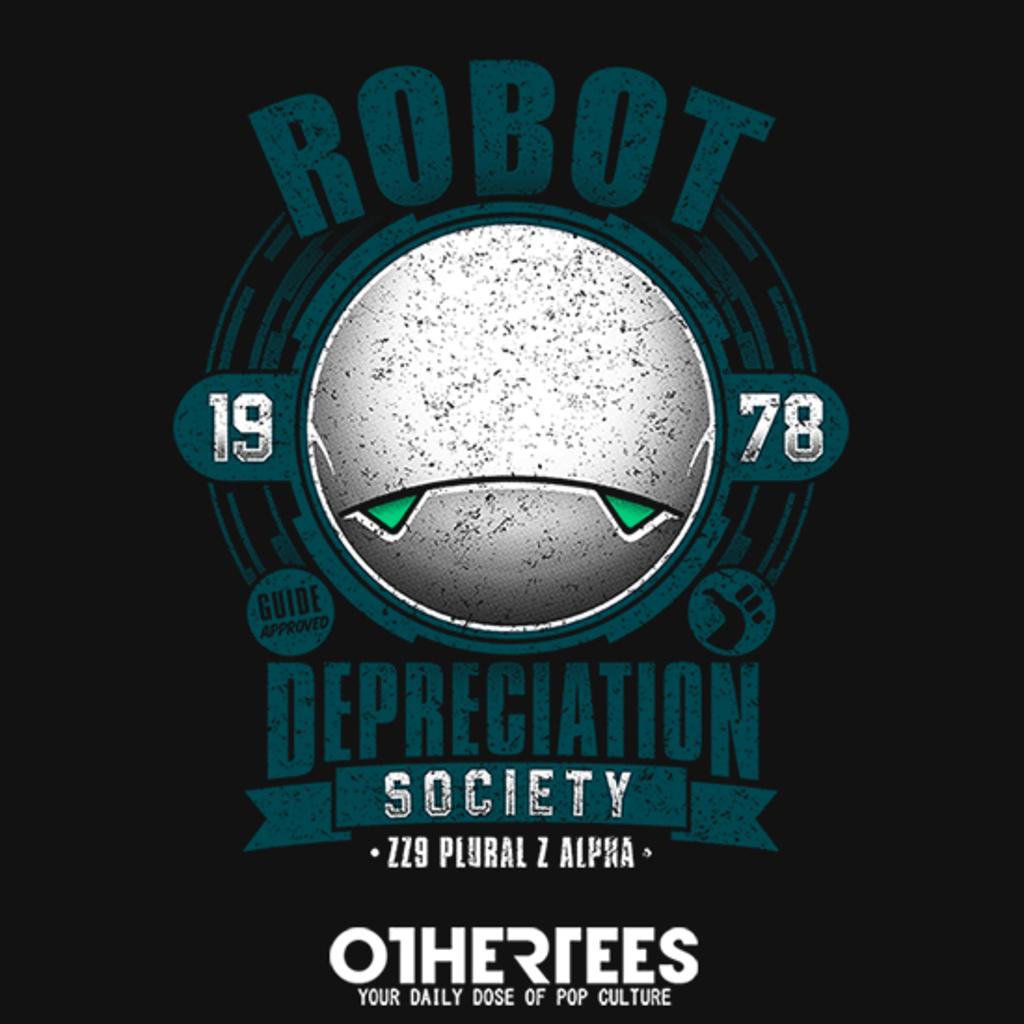 OtherTees: Robot Depreciation Society