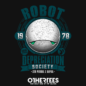 OtherTees: Robot Depreciation Society