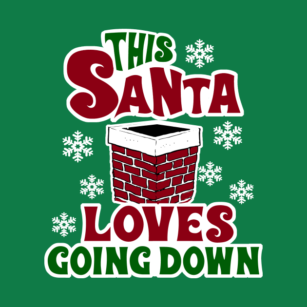 TeePublic: This Santa Loves Going Down