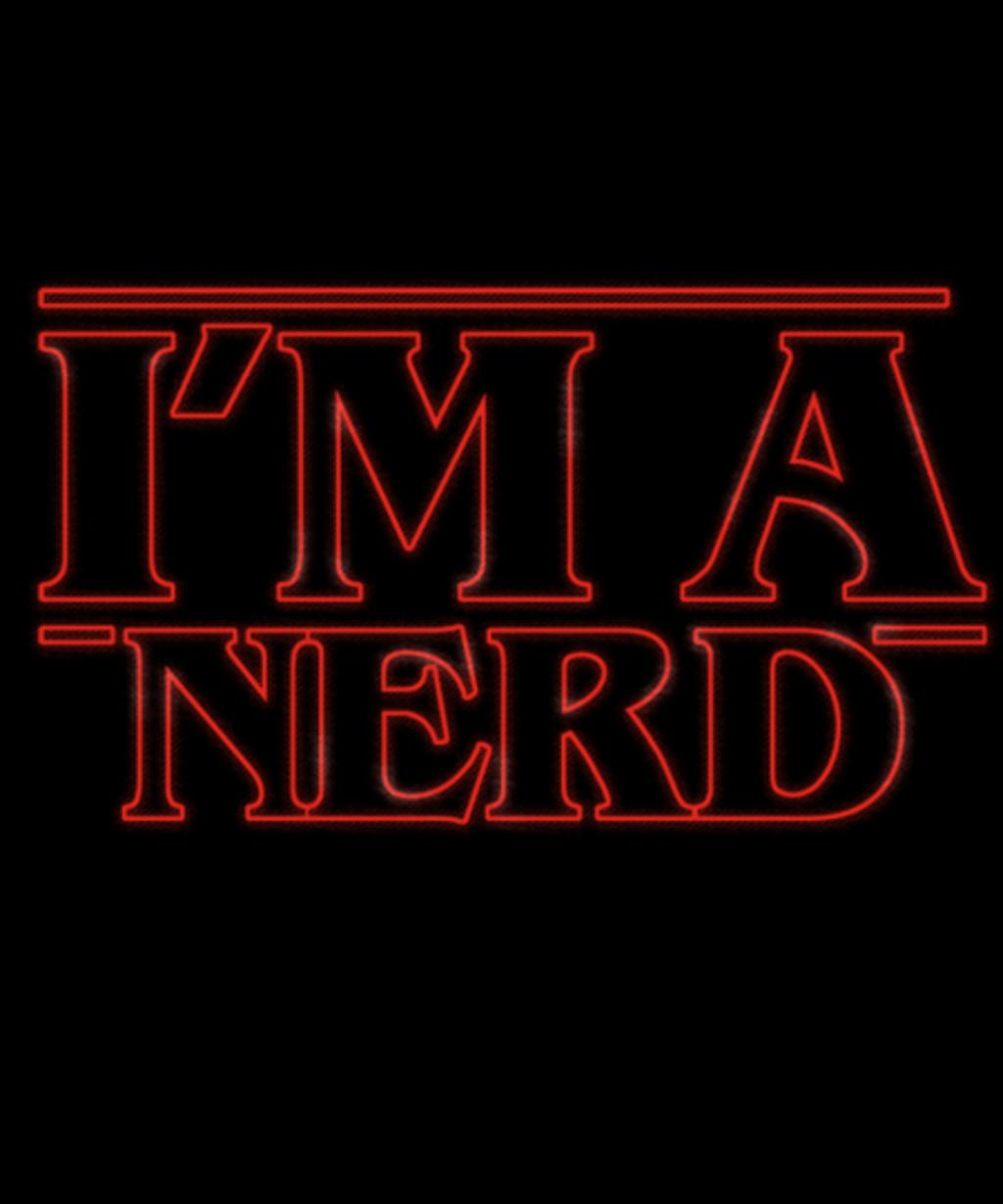 Qwertee: I'm a nerd
