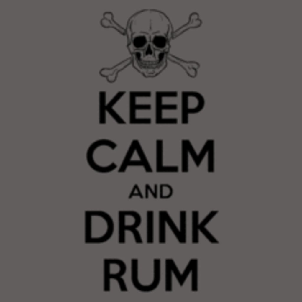 Textual Tees: Keep Calm and Drink Rum