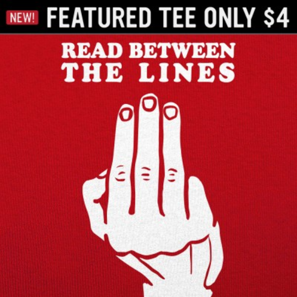6 Dollar Shirts: Read Between The Lines