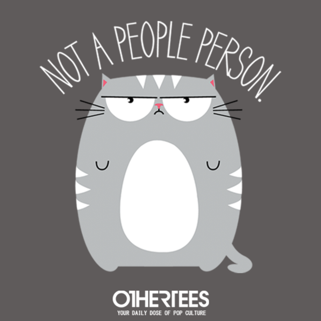 OtherTees: Not a People Person