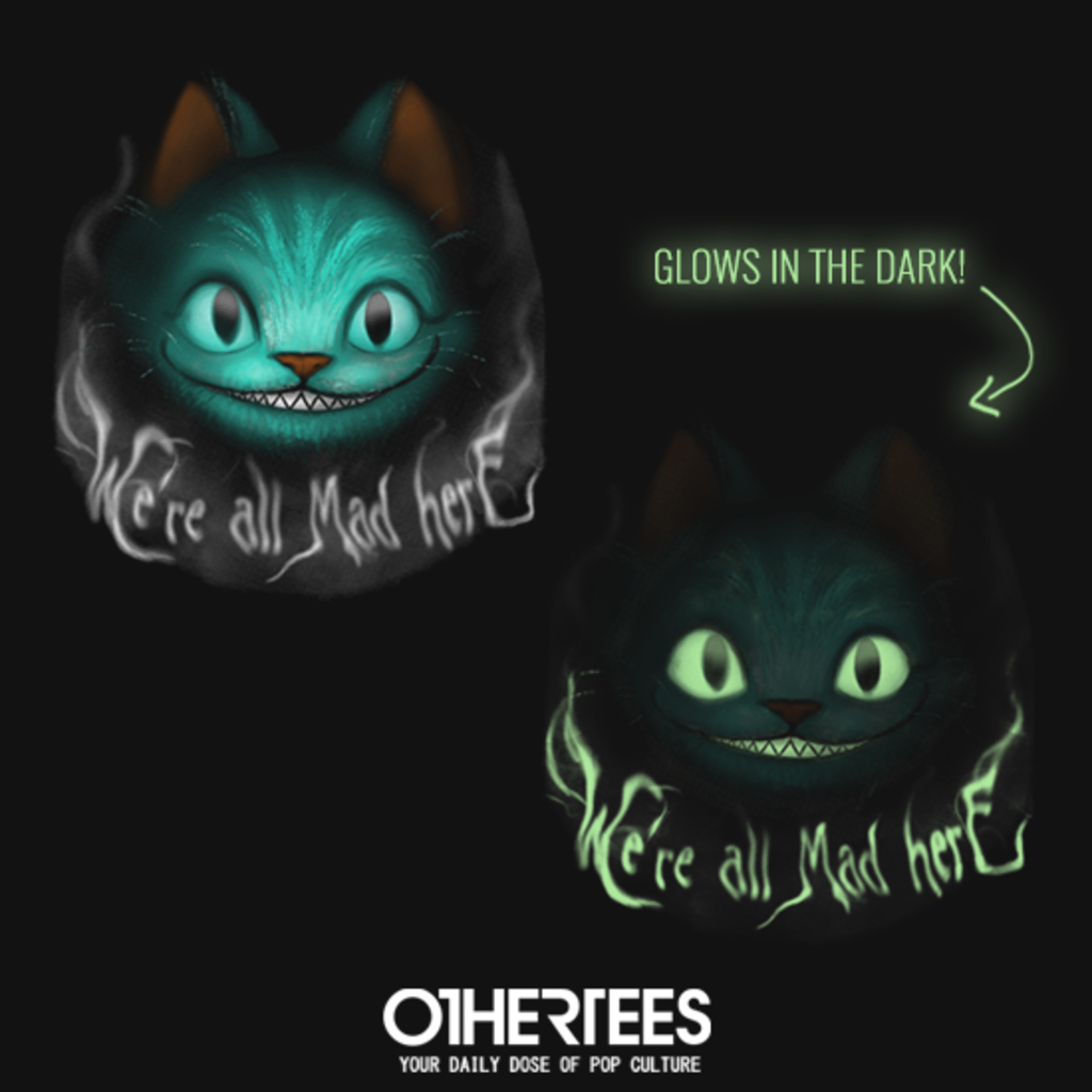 OtherTees: Cheshire Shadows