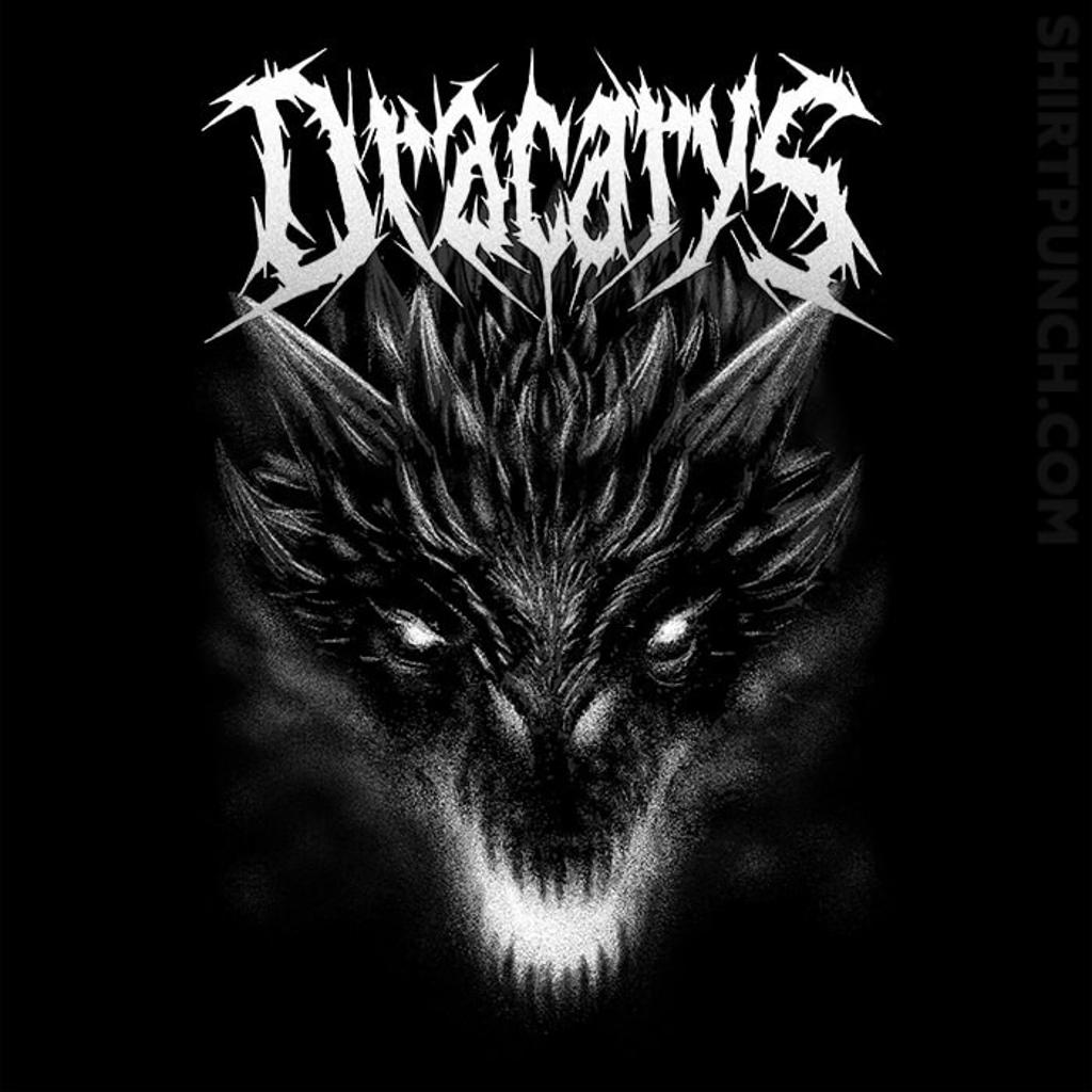 ShirtPunch: Dracarys Metal