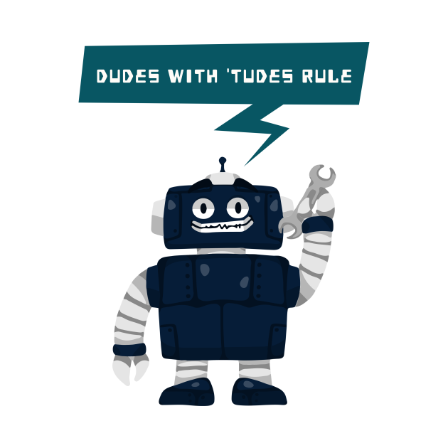 TeePublic: Dudes with 'Tudes