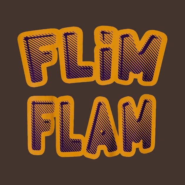 TeePublic: flim flam