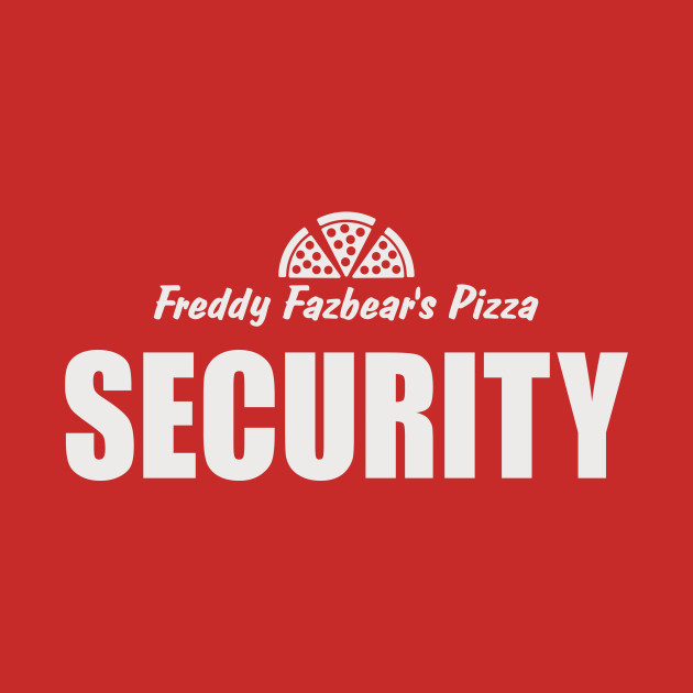 TeePublic: Freddy's Fazbear Pizza Security