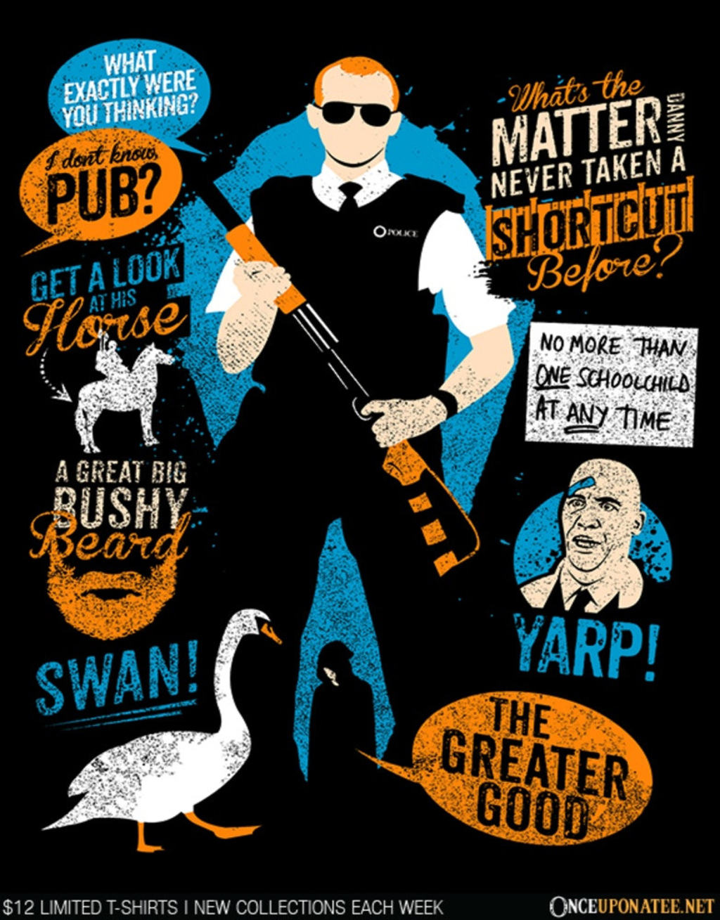 Once Upon a Tee: Hot Fuzz Quotes