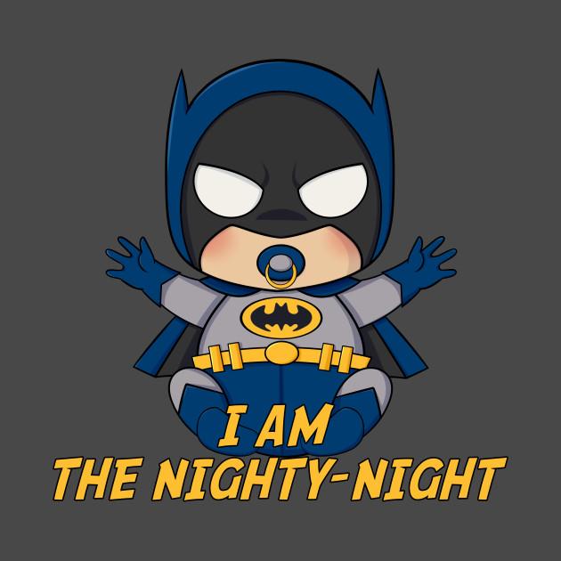 TeePublic: I Am The Nighty-Night
