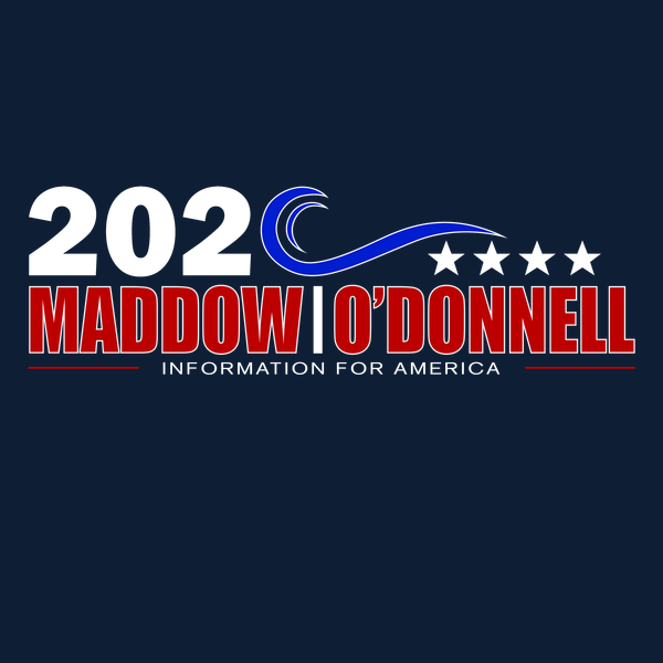 NeatoShop: Maddow and O'Donnel 2020