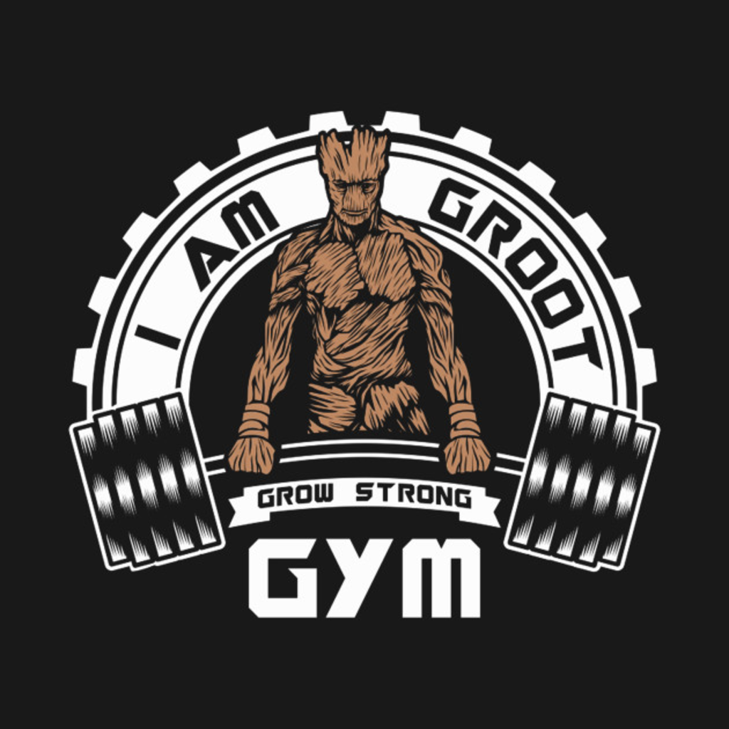 TeePublic: I Am Groot Guardians Galaxy Gym Mashup Parody
