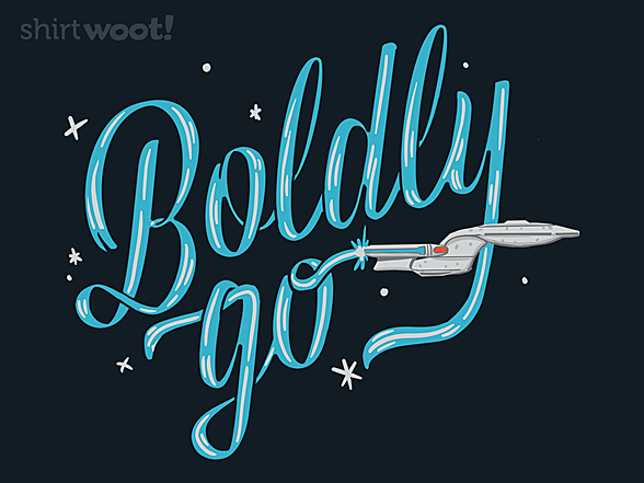 Woot!: Boldly Go