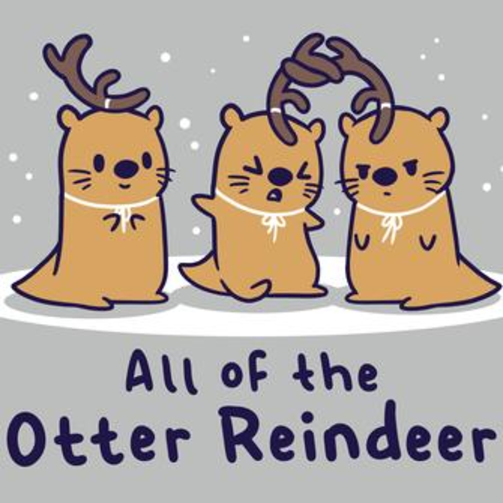 TeeTurtle: All Of The Otter Reindeer